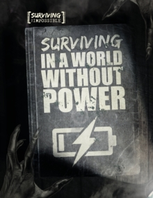 Surviving in a World Without Power, Hardback Book