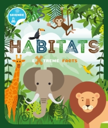 Habitats : Extreme Facts, Hardback Book