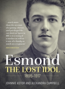 Esmond. the Lost Idol. 1895-1917, Hardback Book