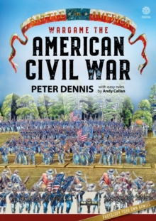 Wargame: the American Civil War, Paperback / softback Book