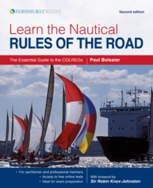 Learn the Nautical Rules of the Road - The Essential Guide to the COLREGs Second edition, Paperback / softback Book
