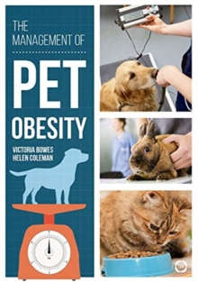 The Management of Pet Obesity, Paperback / softback Book