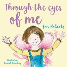 Through the Eyes of Me, Paperback Book