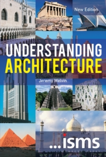 ...isms: Understanding Architecture New Edition, Paperback / softback Book