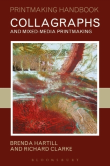 Collagraphs and Mixed-Media Printmaking, Paperback / softback Book