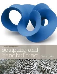 Sculpting and Handbuilding, Paperback / softback Book
