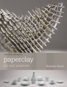 Paperclay : Art and Practice, Paperback / softback Book