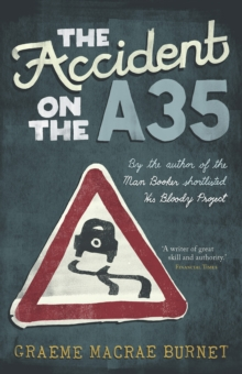 The Accident on the A35, Paperback Book