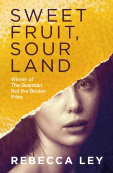Sweet Fruit, Sour Land, Paperback / softback Book