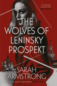 The Wolves of Leninsky Prospekt, Hardback Book