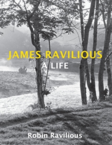 James Ravilious : A Life, Paperback / softback Book