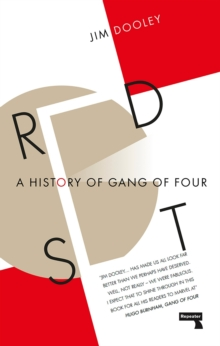 Red Set : A History of Gang of Four, Paperback Book