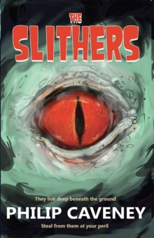 The Slithers, Paperback Book