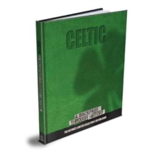 Celtic : A Backpass Through History, Hardback Book