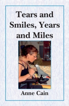 Tears and Smiles, Years and Miles, Paperback Book