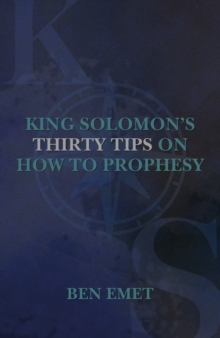 King Solomon's Thirty Tips on how to Prophesy, Paperback Book