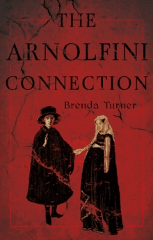 The Arnolfini Connection, Paperback Book