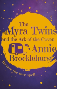 The Myra Twins and the Ark of the Coven, Paperback Book