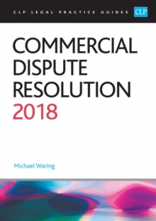 Commercial Dispute Resolution 2018, Paperback Book