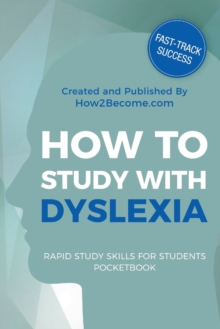 How to Study with Dyslexia Pocketbook, Paperback / softback Book
