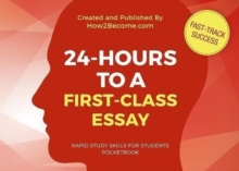 24-HOURS TO A FIRST-CLASS ESSAY Pocketbook, Paperback / softback Book