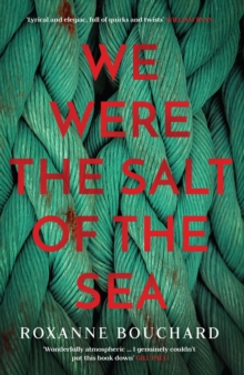 We Were the Salt of the Sea, Paperback Book