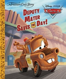 A Treasure Cove Story - Cars - Deputy Mater Saves The Day, Hardback Book