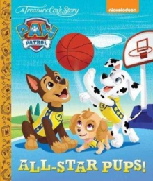 A Treasure Cove Story - Paw Patrol - All Star Pups!, Hardback Book