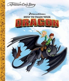 A Treasure Cove Story - How To Train Your Dragon, Hardback Book