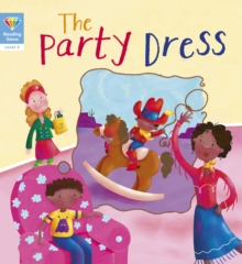 Reading Gems: The Party Dress (Level 3), Paperback / softback Book