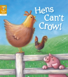 Reading Gems: Hens Can't Crow! (Level 2), Paperback Book