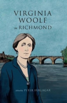 Virginia Woolf in Richmond, Hardback Book