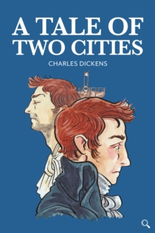 A Tale of Two Cities, Hardback Book