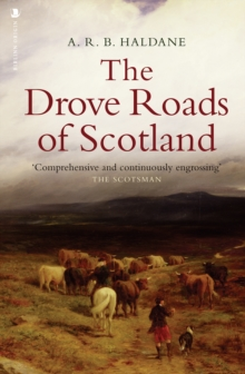 The Drove Roads of Scotland, Paperback / softback Book