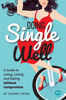 Doing Single Well, Paperback / softback Book