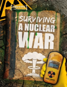 Surviving a Nuclear War, Hardback Book