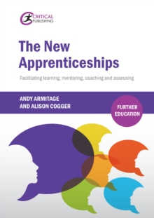 The New Apprenticeships : Facilitating Learning, Mentoring, Coaching and Assessing, EPUB eBook