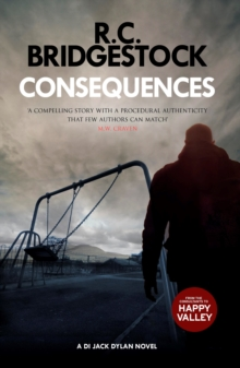 Consequences : A DI Jack Dylan Novel, Paperback / softback Book