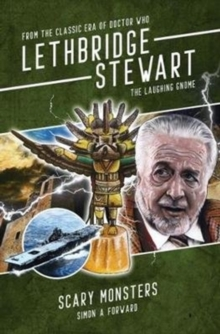 Lethbridge-Stewart: The Laughing Gnome : Scary Monsters, Paperback / softback Book