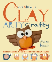 Arty Crafty Clay, Paperback / softback Book
