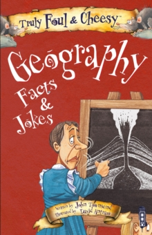 Truly Foul & Cheesy Geography Facts and Jokes Book, Paperback / softback Book
