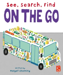 See, Search, Find: On The Go, Board book Book