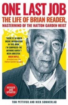 One Last Job : The Extraordinary Life of Brian Reader, Paperback / softback Book