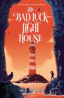 The Bad Luck Lighthouse, Paperback / softback Book