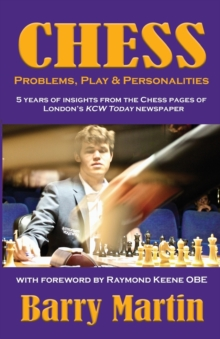 Chess: Problems, Play & Personalities, Paperback / softback Book