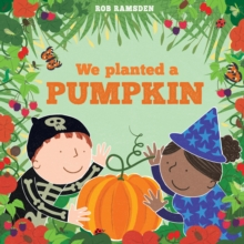 We Planted a Pumpkin, Hardback Book
