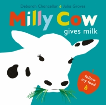 Milly Cow Gives Milk, Hardback Book