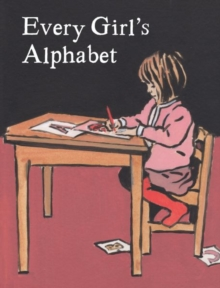 Every Girl's Alphabet, Hardback Book