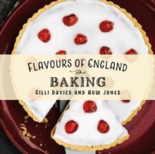 Flavours of England: Baking, Hardback Book