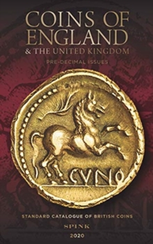 Coins of England and the United Kingdom 2020 : Pre-decimal Issues, 55th Edition, Hardback Book